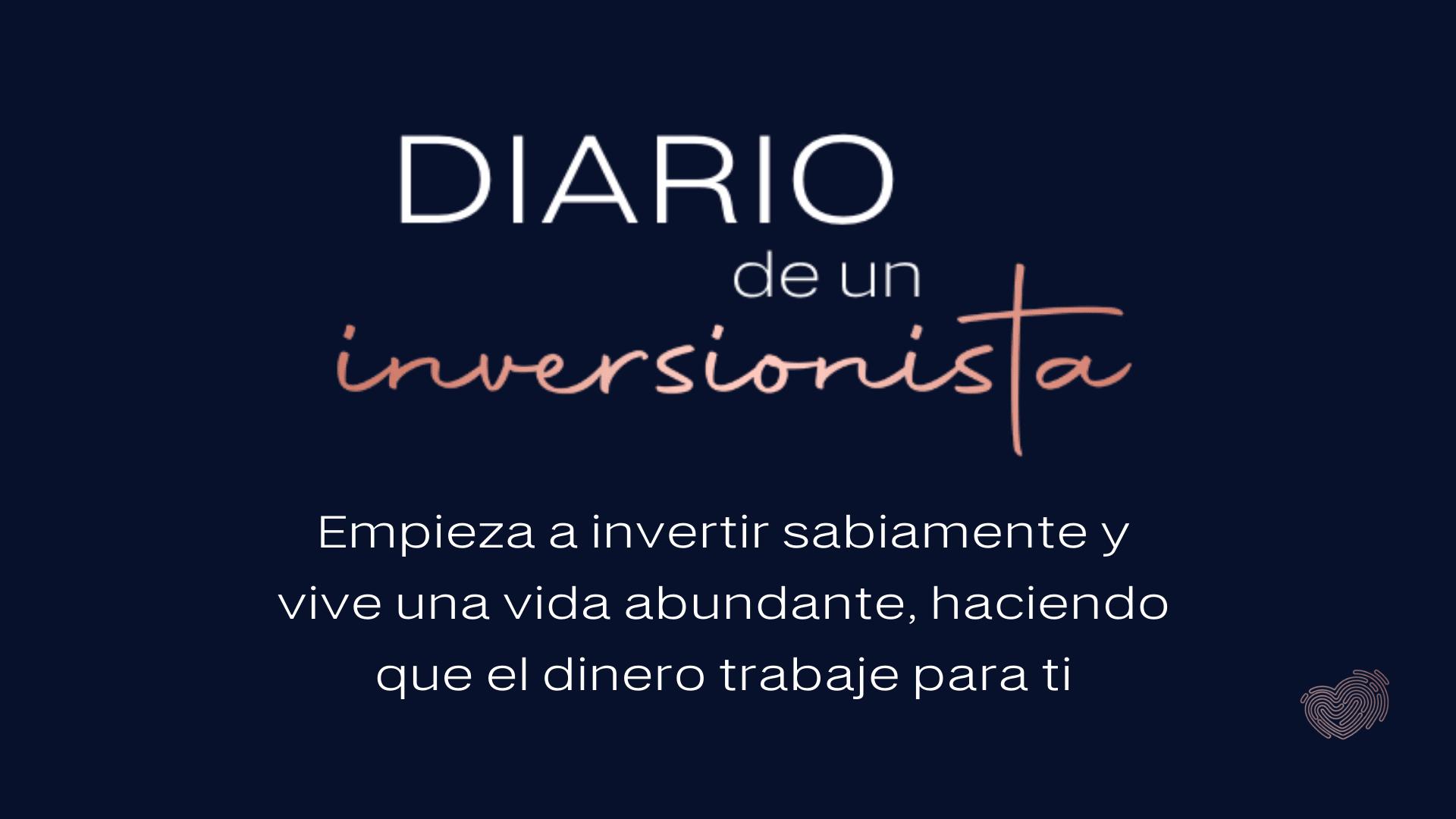 Diario de un inversionista